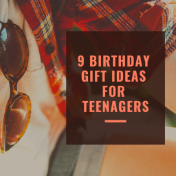 9 Birthday Gift Ideas for Teenagers
